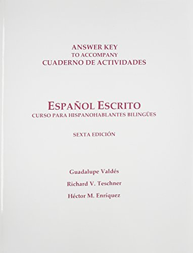 Workbook Answer Key for Español escrito: Curso para hispanohablantes bilingües