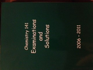 Chemistry 141 Examinations and Solutions 2001 Thru 2006