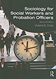 img - for Sociology for Social Workers and Probation Officers, 2nd edition.[Paperback,2010] book / textbook / text book