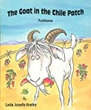 img - for The Goat in the Chile Patch (BookFestival) book / textbook / text book