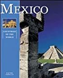img - for Mexico (Countries of the World) book / textbook / text book