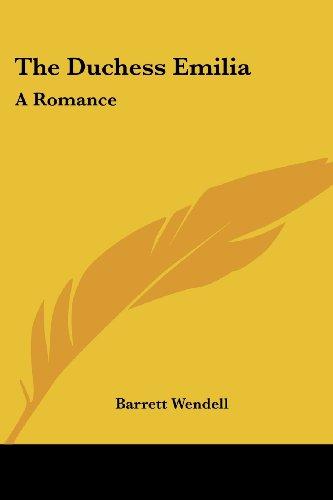 The Duchess Emilia: A Romance