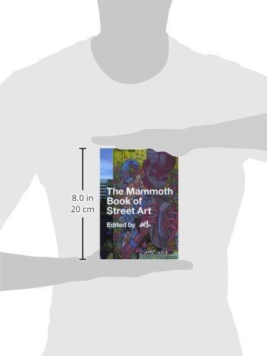 libro the mammoth book of street art di