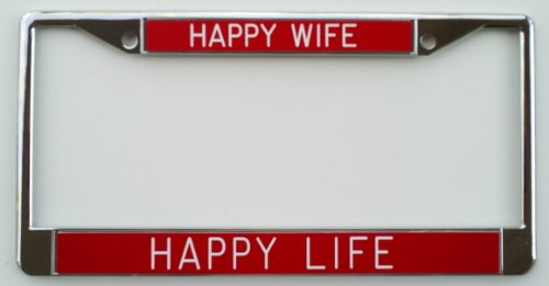 Happy Wife Happy Life - License Plate Frame - Red Background