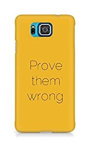 AMEZ prove them wrong Back Cover For Samsung Galaxy Alpha