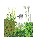 img - for Weeds of the Southern United States (Reprinted January 2002 / ANR-477 Publication) book / textbook / text book