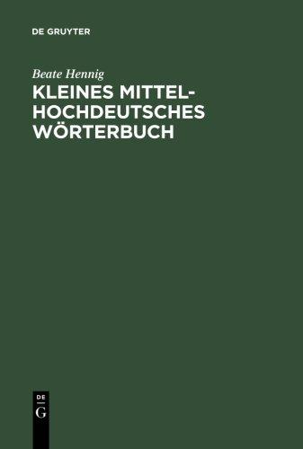 Kleines Mittelhochdeutsches Wörterbuch (German Edition)