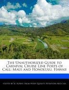 the-unauthorized-guide-to-carnival-cruise-line-ports-of-call-maui-and-honolulu-hawaii