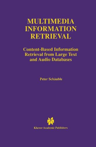 Multimedia Information Retrieval: Content-Based Information Retrieval from Large Text and Audio Databases