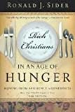 Rich Christians in an Age of Hunger (0849932114) by Ronald J. Sider