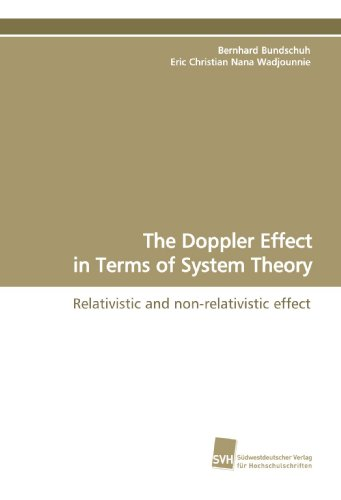 The Doppler Effect in Terms of System Theory: Relativistic and non-relativistic effect PDF