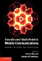 Coordinated Multi-Point in Mobile Communications: From Theory to Practice ebook download