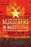 img - for Murderers in Mausoleums: Riding the Back Roads of Empire Between Moscow and Beijing book / textbook / text book