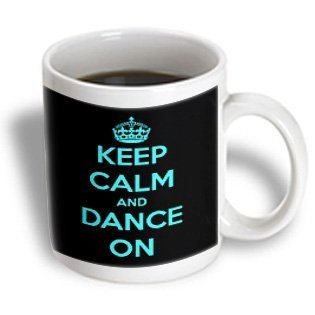 3Drose Mug_163926_2 Keep Calm And Dance On Black And Turquoise Ceramic Mug, 15-Ounce
