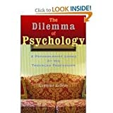 The Dilemma of Psychology: 2 (0525249281) by LeShan, Lawrence