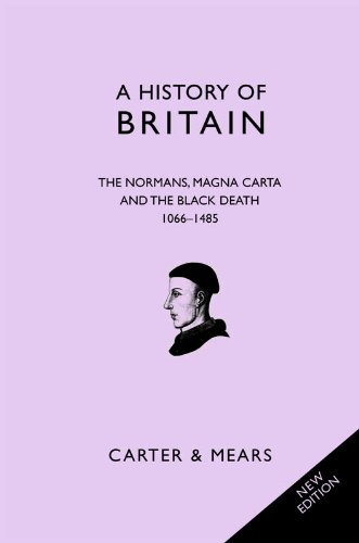 a-history-of-britain-book-ii-the-normans-magna-carta-and-the-black-death-1066-1485