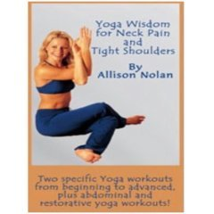 Allison Nolan's Yoga Wisdom for Neck Pain and Tight Shoulders