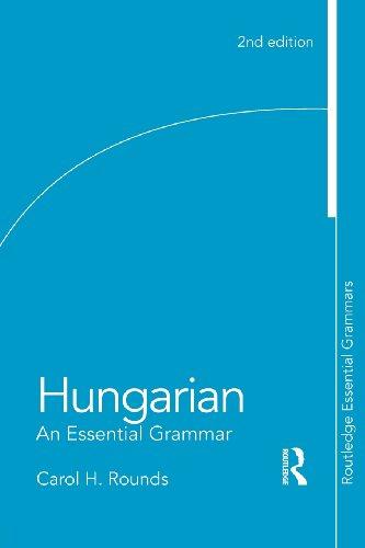 Hungarian: An Essential Grammar (Routledge Essential...