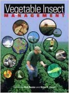 Vegetable Insect Management: With Emphasis on the Midwest written by Rick Foster