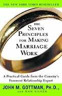 Ph.D. John Gottman - The Seven Principles for Making Marriage Work