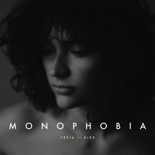 Freja Kirk-Monophobia-CD-FLAC-2014-iFA Download