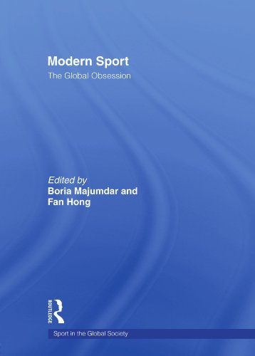 Modern Sport – The Global Obsession (Sport in the Global Society)