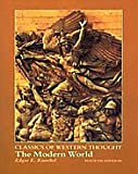 Classics of Western Thought: The Modern World (0155076841) by Knoebel, Edgar E.