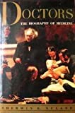 Doctors The Biogaphy of Medicine (0394551303) by Nuland, Sherwin B.