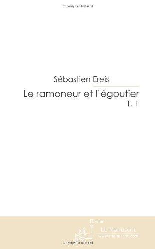 Le ramoneur et l'égoutier (French Edition)