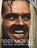 1001 Movies: You Must See Before You Die