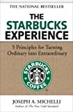 img - for Starbucks Experience 5 Principles for Turning Ordinary into Extraordinary (Hardcover, 2006) book / textbook / text book