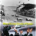 The Classic Motor-racing Circuits of Europe