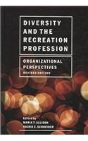 Diversity and the Recreation Profession: Organizational...