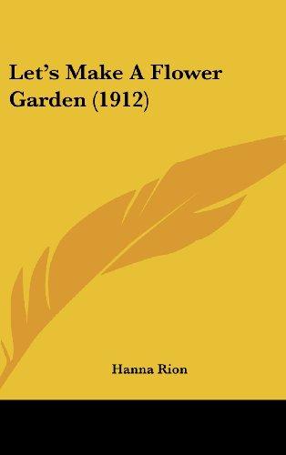 Let's Make a Flower Garden (1912)