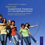 Entspannungs-CD f�r Jugendliche: Ausg...
