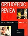 Orthopedic Review for Physical Therap...