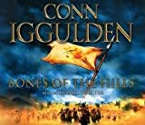 Conn Iggulden Bones of the Hills (Conqueror, Book 3)
