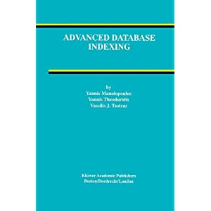 Advanced Database Indexing (Advances in.