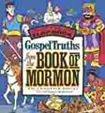 img - for Gospel Truths from the Book of Mormon book / textbook / text book