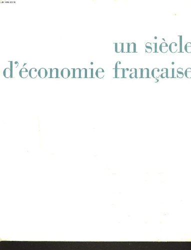un-siecle-deconomie-francaise-1863-1963