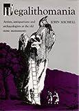 Megalithomania (0801414792) by Michell, John