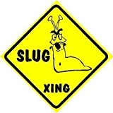 SLUG CROSSING bug insect snail new joke sign