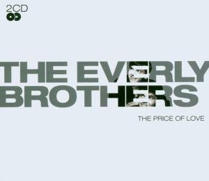 The Everly Brothers - The Price Of Love - Zortam Music