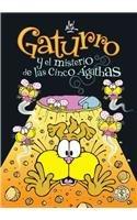 Gaturro y el misterio de las cinco Agathas/ Gaturro and the Mystery of the Five Agathas (Spanish Edition)