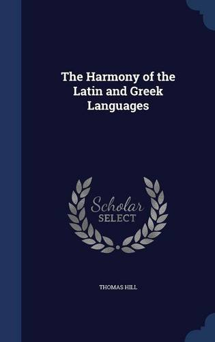 The Harmony of the Latin and Greek Languages