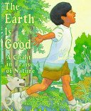The Earth Is Good - A Chant in Praise of Nature