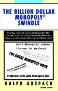 The Billion Dollar Monopoly (r) Swindle