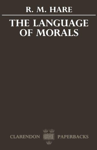 The Language of Morals (Oxford Paperbacks) PDF