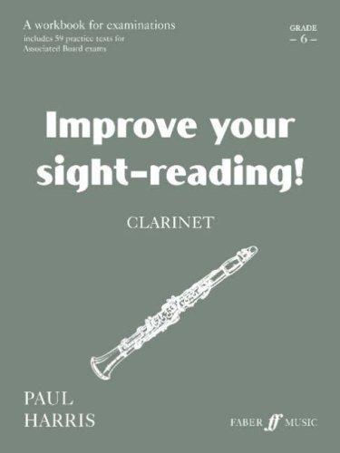 Clarinet: Grade 6 (Improve Your Sight-Reading!)