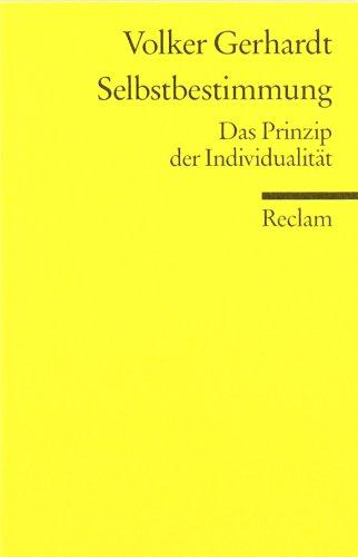 Universal-Bibliothek Nr. 9761: Selbstbestimmung: Das Prinzip der Individualität